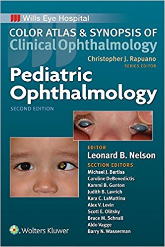 Pediatric Ophthalmology (Color Atlas and Synopsis of Clinical Ophthalmology) 2nd Edition