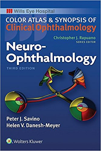 Neuro-Ophthalmology (Color Atlas and Synopsis of Clinical Ophthalmology) 3rd Edition