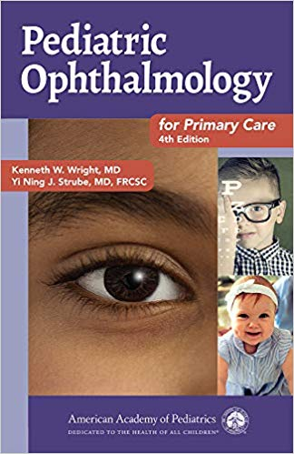 Pediatric Ophthalmology for Primary Care 4th Edition