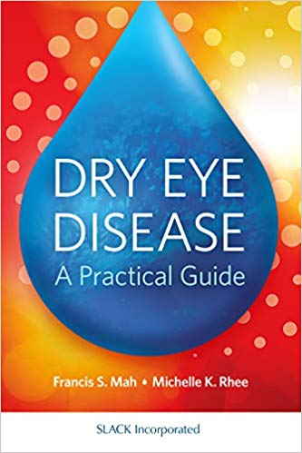 Dry Eye Disease: A Practical Guide