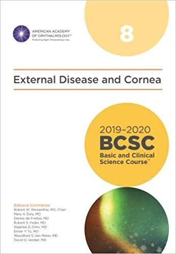 2019-2020 BCSC (Basic and Clinical Science Course), Section 08: External Disease and Cornea