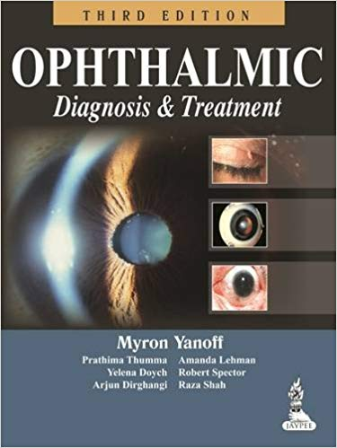 Ophthalmic Diagnosis and Treatment 3rd Edition