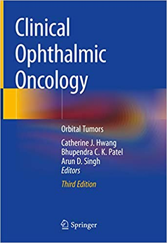 Clinical Ophthalmic Oncology: Orbital Tumors 3rd Edition