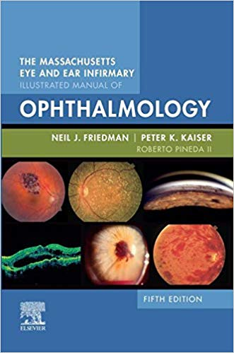 The Massachusetts Eye and Ear Infirmary Illustrated Manual of Ophthalmology 5th Edition