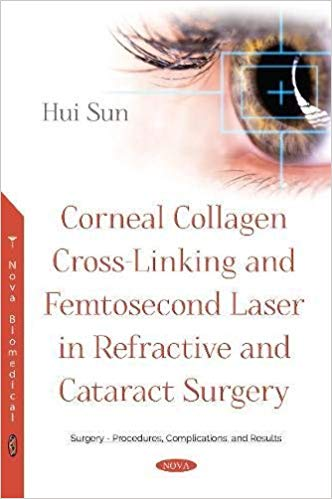 Corneal Collagen Cross-Linking and Femtosecond Laser in Refractive and Cataract Surgery