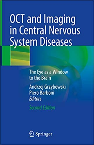 OCT and Imaging in Central Nervous System Diseases: The Eye as a Window to the Brain 2nd Edition