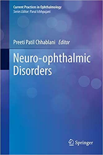 Neuro-ophthalmic Disorders (Current Practices in Ophthalmology)