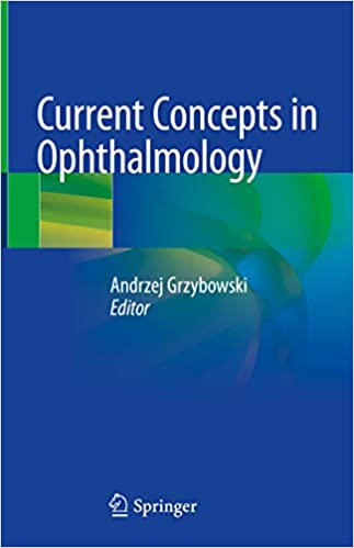 Current Concepts in Ophthalmology