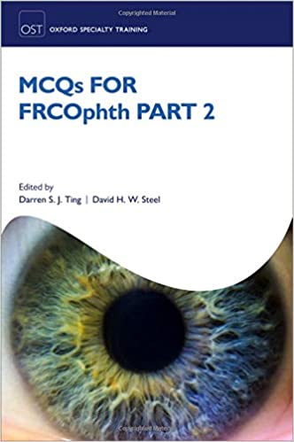 MCQs for FRCOphth part 2 (Oxford Specialty Training: Revision Texts)