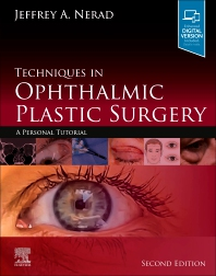 Techniques in Ophthalmic Plastic Surgery 2nd Edition