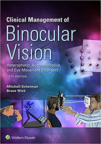 Clinical Management of Binocular Vision 5th Edition