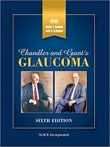 Chandler and Grant's Glaucoma: Sixth Edition