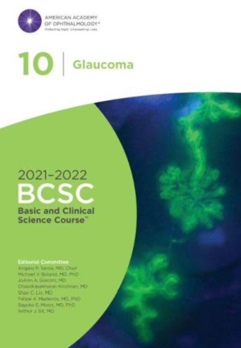 2021-2022 Basic and Clinical Science Course, Section 10: Glaucoma
